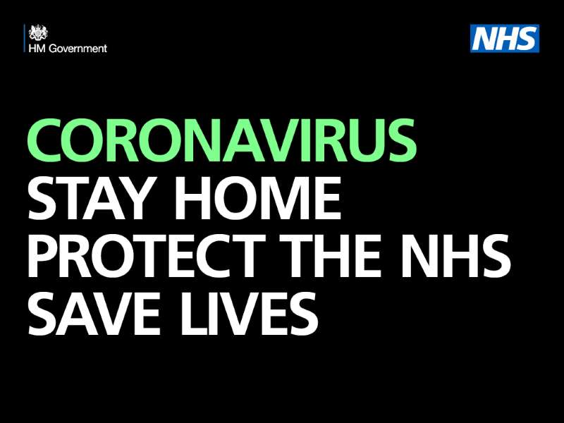 Coronavirus - Stay Home. Protect the NHS. Save lives.